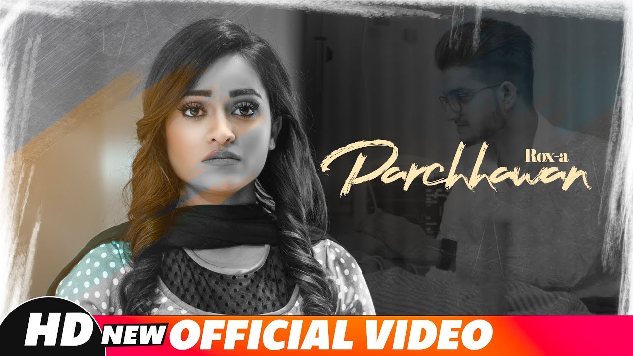 Parchhawan | Rox A | New Punjabi Songs 2018 | Latest Punjabi Songs 2018 | Speed Records