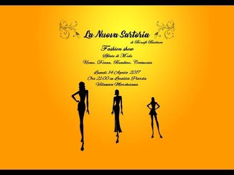 2a Edizione - Sfilata - La Nuova Sartoria - Fashion Show - 14 Agosto 2017 - Villanova Marchesana