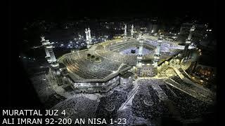 Download Murattal Al-Quran Juz 4  Ali Imran ayat 92-200 & Surat An Nisa 1-23 | Murattal Al-Quran Per Juz