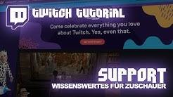 twitch.tv Anleitung Streamer-Support | Deutsch | twitch-Tutorial #06