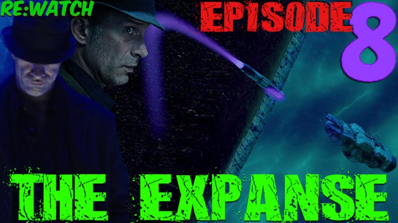 """Download Re:Watch   The Expanse Season 3 Episode 8 - """"It Reaches Out""""   Episode in 6 Minutes {S03E08}"""