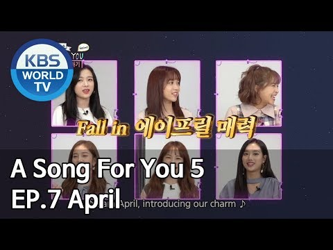 Global Request Show: A Song For You 5 - Ep.7: April [ENG/2018.12.11]