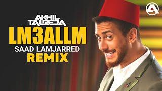 Lm3allm By Saad Lamjarred - DJ Akhil Talreja Remix   Arabic Dance Remix   Full Exclusive Video