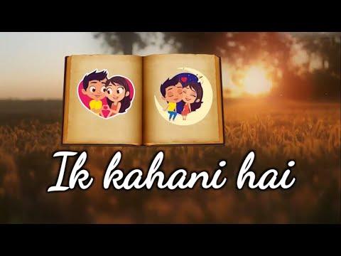 new-whatsapp-status:-ik-kahani-|-gajendra-verma-|-beautiful-hd-lyrical-video-song|-2017-|-top-series