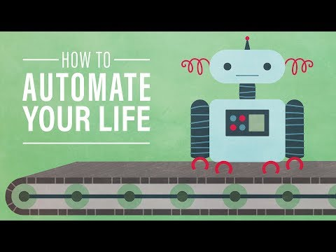 How to Automate Your Life