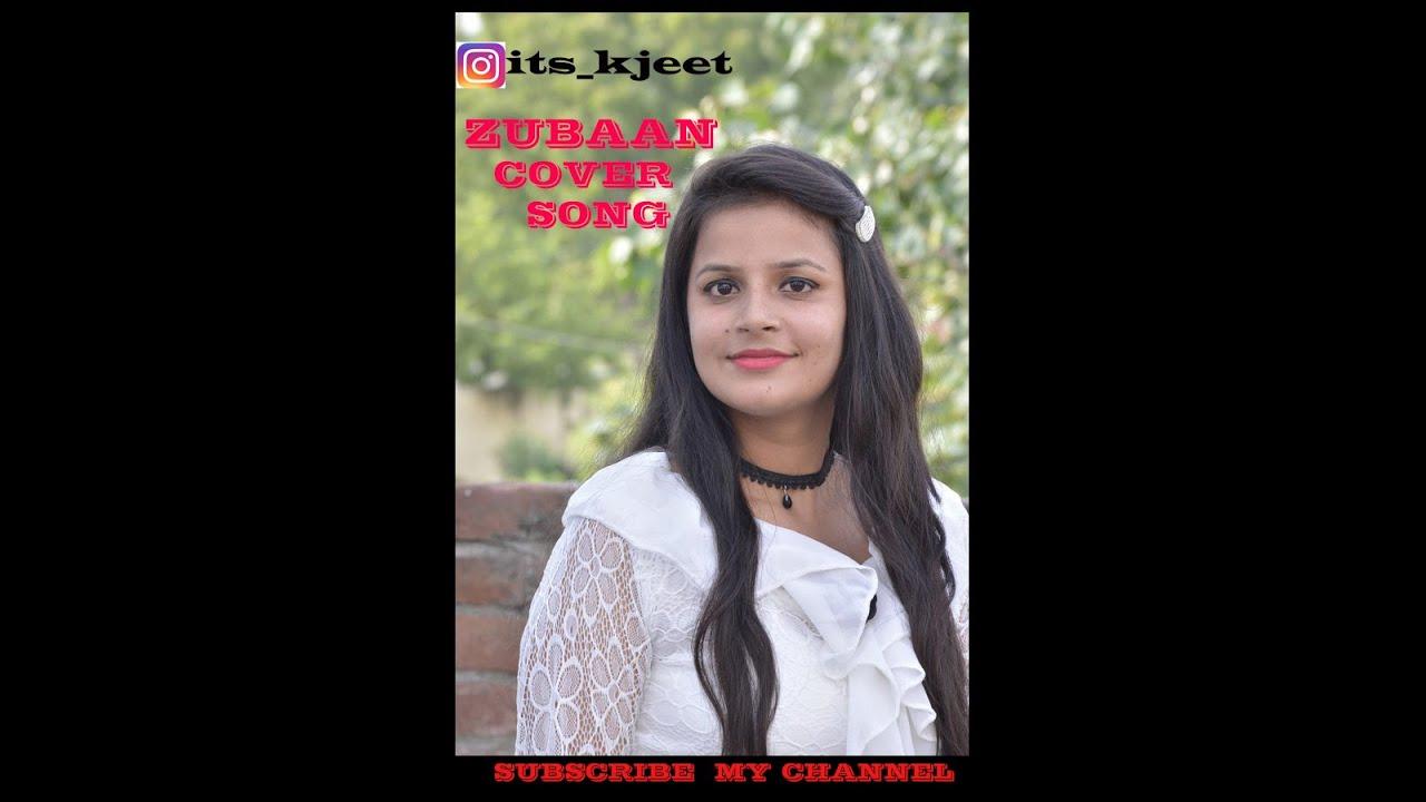 ZUBAAN  COVER BY KJEET / NEW PUNJABI SONG 2021