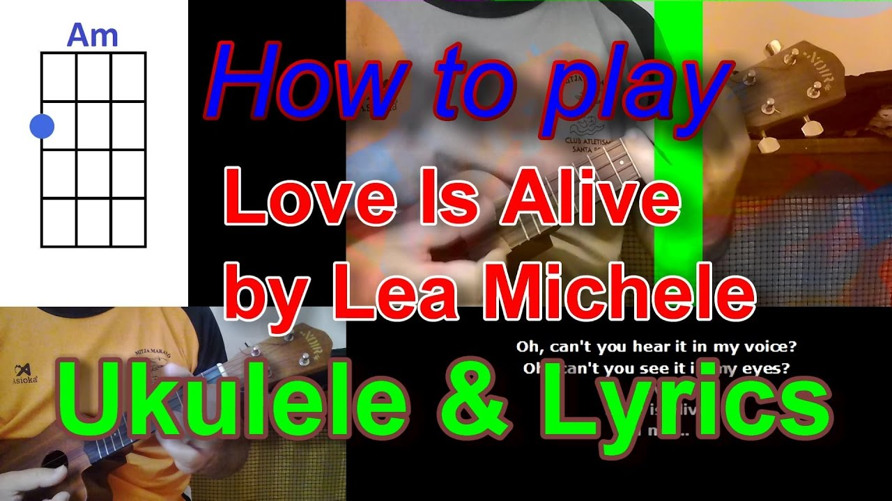 How to play love is alive by lea michele ukulele cover youtube how to play love is alive by lea michele ukulele cover hexwebz Image collections