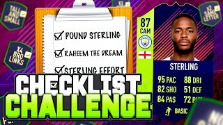 FIFA 18 CHECKLIST CHALLENGE!! - 87 CAM STERLING!! - FIFA 18 Ultimate Team