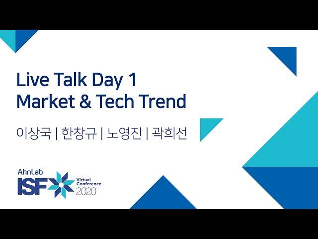 Live Talk Day 1: Market & Tech Trend