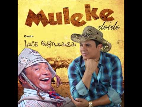 Muleke Doidc Canta Luiz Gonzaga - Xote Dos Cabeludos