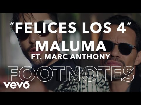 "Maluma - Felices Los 4 (Salsa Version)"" Footnotes [English]"