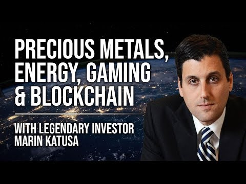 Marin Katusa – Precious Metals, Energy, Gaming & Blockchain