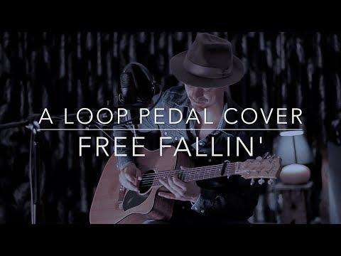 Free Fallin'   A loop pedal cover