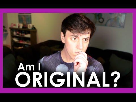 Am I ORIGINAL?   Thomas Sanders