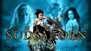 The Legend Of Sudsakorn | Hindi Dubbed Movie |
