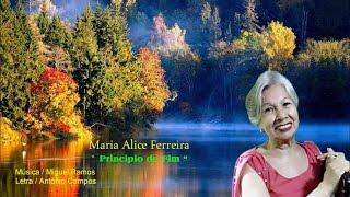 Maria Alice Ferreira  _  Principio do Fim