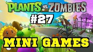 Plants VS. Zombies (Mini Games 2nd Season) #27