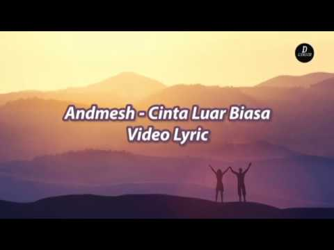 andmesh---cinta-luar-biasa-|-video-lyric