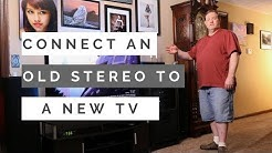 How to Make an Old Stereo Work with a New Tv