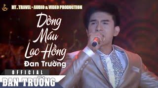 Liên khúc Dòng Máu Lạc Hồng - Đất Việt -  Tiếng Vọng Ngàn Đời - Đan Trường