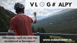 VLOG #Alpy - Offenpass, czyli nie stać nas na szwajcarski internet