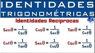 Identidades Trigonométricas | Identidades Recíprocas