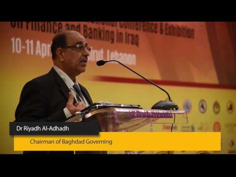 Iraq Finance 2017, Speech by Dr Riyadh Al Adhadh