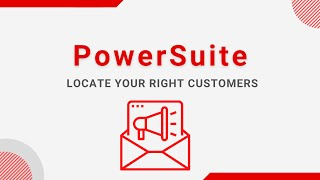 Target your Right Customers with PowerSuite Campaign Module