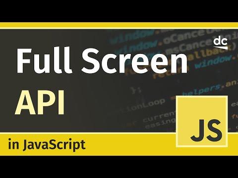 How To Enter Full-Screen Mode With JavaScript - Fullscreen API Tutorial