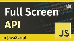How to enter Full-Screen Mode with JavaScript - Fullscreen API Tutorial