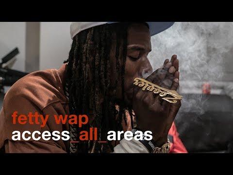 Fetty Wap - Access All Areas