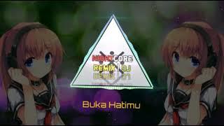 ★ Nightcore ★    Buka Hatimu    ★ Full Bass ★