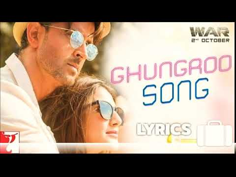 Ghungroo Song - Lyrics Video | War | Hrithik Roshan, Vaani Kapoor | 2019