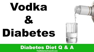 Is Vodka Good For Diabetes?