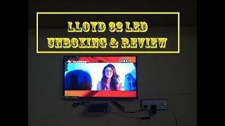 lloyd 32 inch full HD Led Tv Unboxing & Review 2017