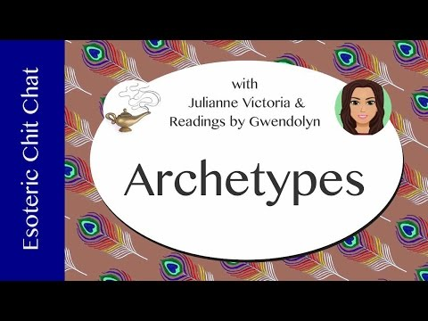 Esoteric Chit Chat - Episode 2 - Archetypes