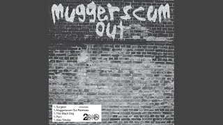 Muggerscum Out (Perc Remix)