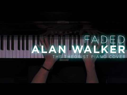 Alan Walker - Faded  The Theorist Piano Cover