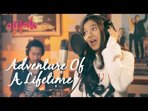 Cover Lagu ADVENTURE OF A LIFETIME (Cover Coldplay) - Afifah Feat Jeje GOVINDA HITSLAGU