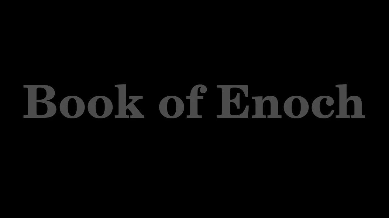 Book of Enoch (complete audio)