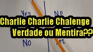 Charlie Chalie Challege VERDADE OU MENTIRA??