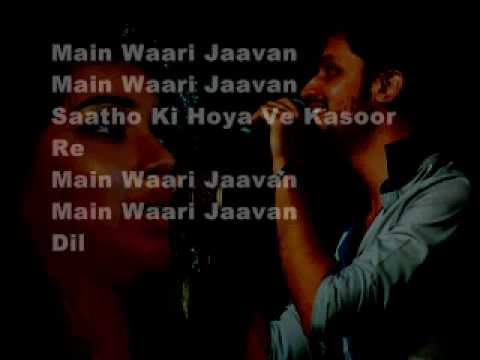 Main vaari Jawan Lyrics(ft Atif Aslam N Shreya Ghoshal .wmv