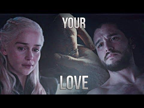 Jon & Daenerys | Your Love [+7x06]