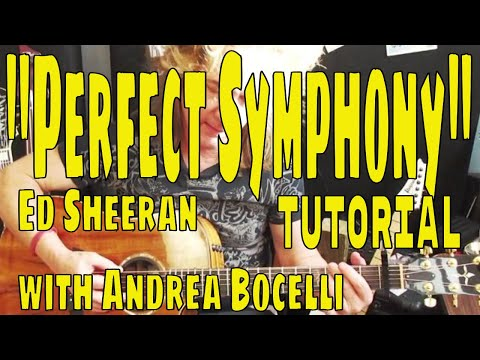 """PERFECT SYMPHONY"" Ed Sheeran with Andrea Bocelli - Acoustic Guitar Tutorial"