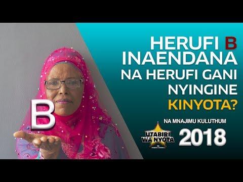 Utabiri wa Nyota na Mnajimu Kuluthum - S01E06 - Herufi B Inaendana na Herufi Gani  Nyingine Kinyota?