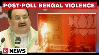 Mamata Banerjee Won Election, Lost Humanity; Starts Term With Blood On Hands: BJP's Nadda