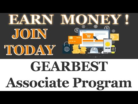 Earn Money With GearBest Associate Program / Join Today!