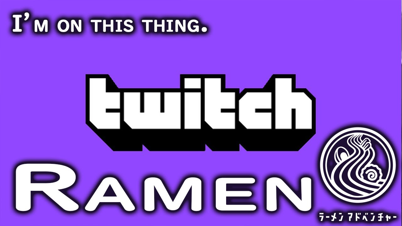 🔴LIVE Ramen Adventures on Twitch! February Highlights.