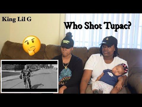 King Lil G - Who Shot Tupac? **REACTION**
