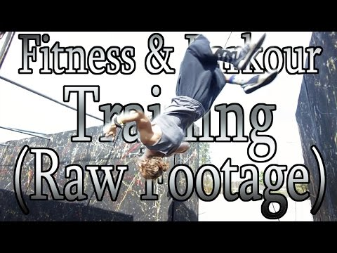 Fitness & Parkour Training (Raw Footage)